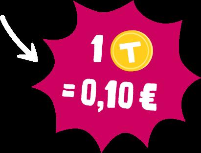 1T = 0,10€