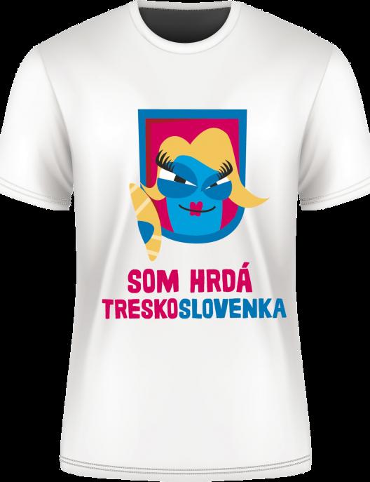Tričko Som hrdá Treskoslovenka